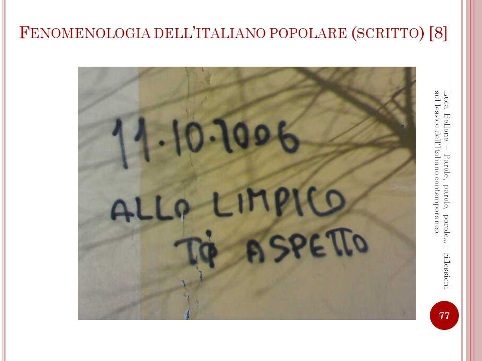 Fenomenologia dell'italiano popolare (scritto) [8]